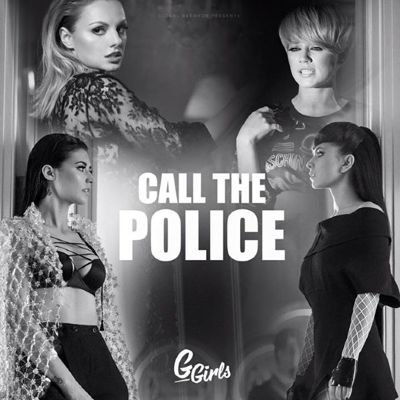G Girls - Call The Police (2016)