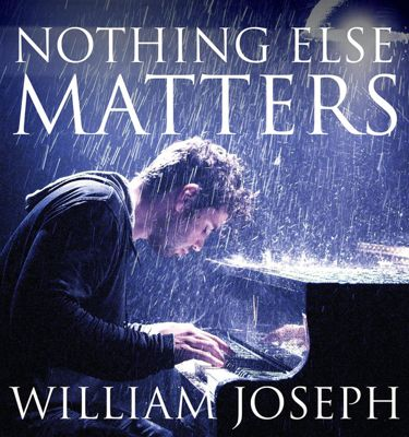 William Joseph - Nothing Else Matters (2016)